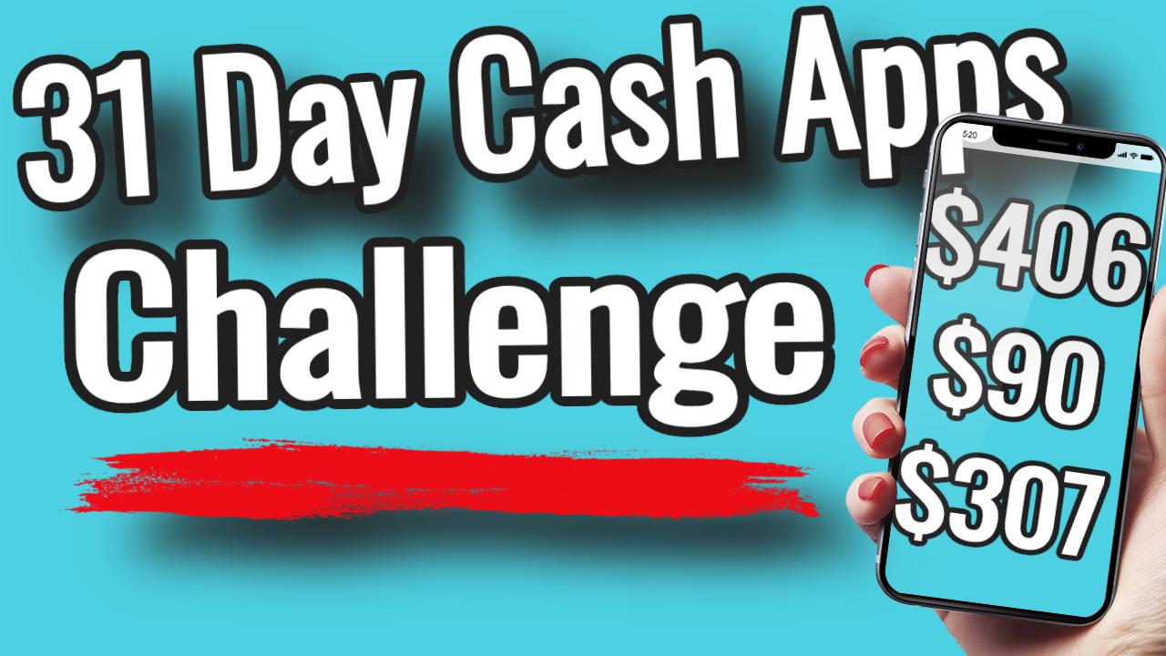 Cash Apps Challenge 2020 – 31 Cash Apps & Websites in 31 Days – Make Money Online – EASY CASH-BACK APPS